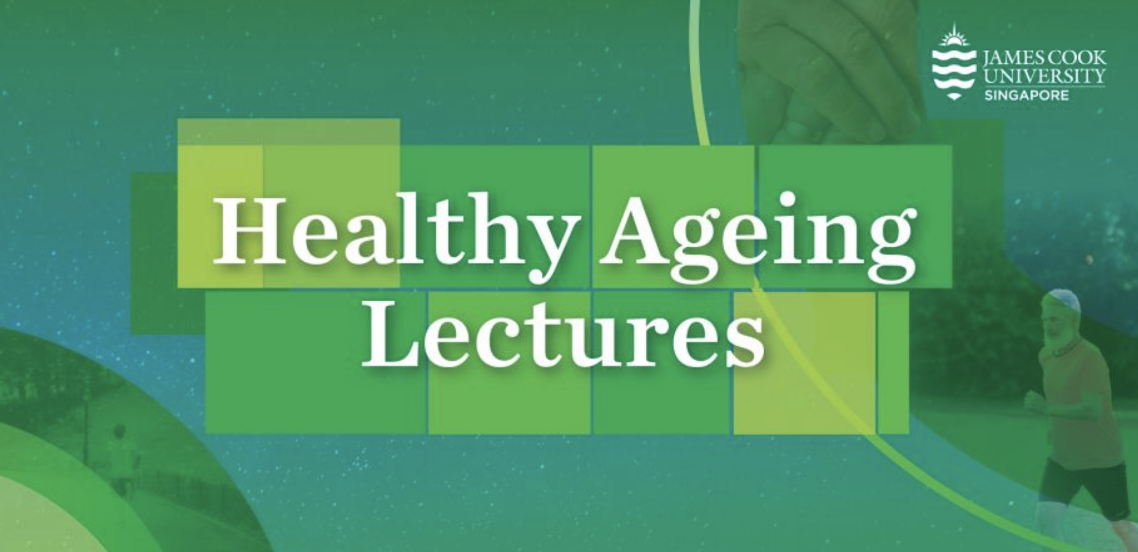 JCU Singapore Healthy Ageing Lectures