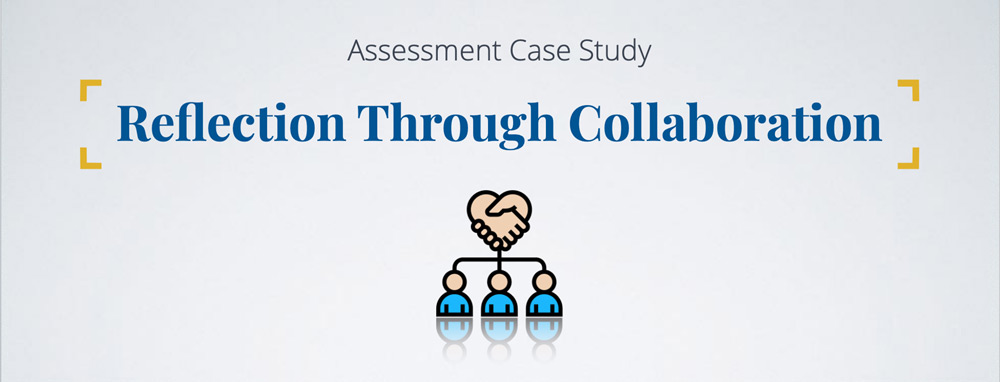 Banner: Assessment Case Study - Reflection Through Collaboration