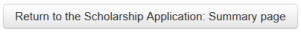 Return to the Scholarships Application Summary page button screenshot.
