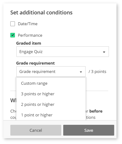 Image shows a screenshot of setting the Performance condition.  Second step - Specify the grade requirement
