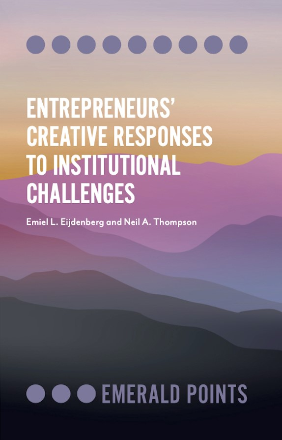 Entrepreneurs creative responses to institutional challenges