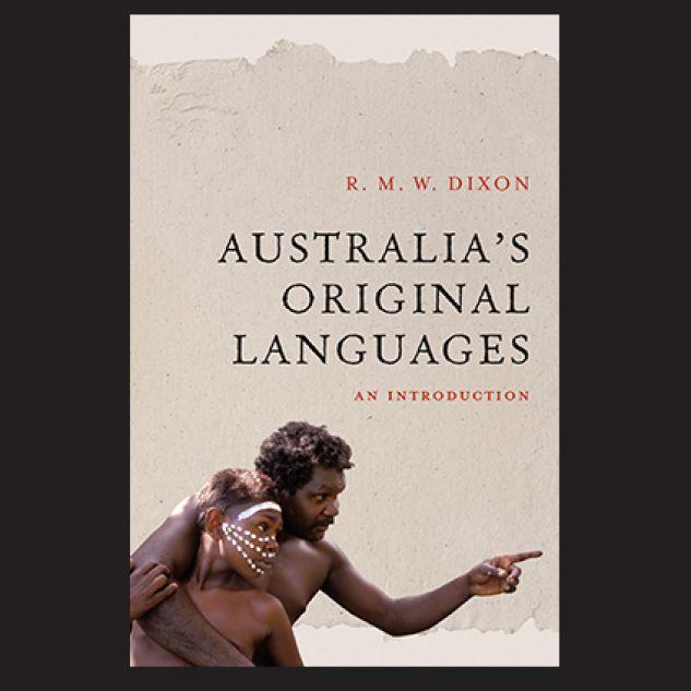 Cover of Bob Dixon's book, Australia's Original Languages: An Introduction