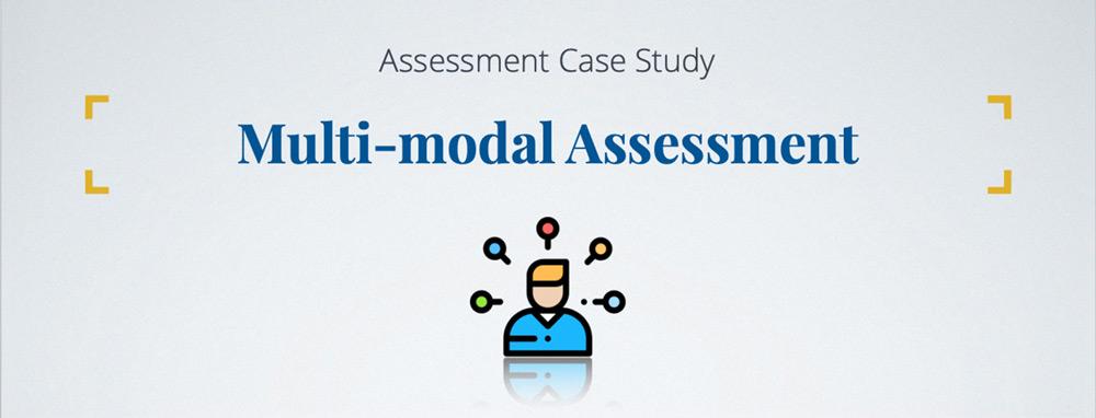 Banner: Assessment Case Study - Multi-modal Assessment