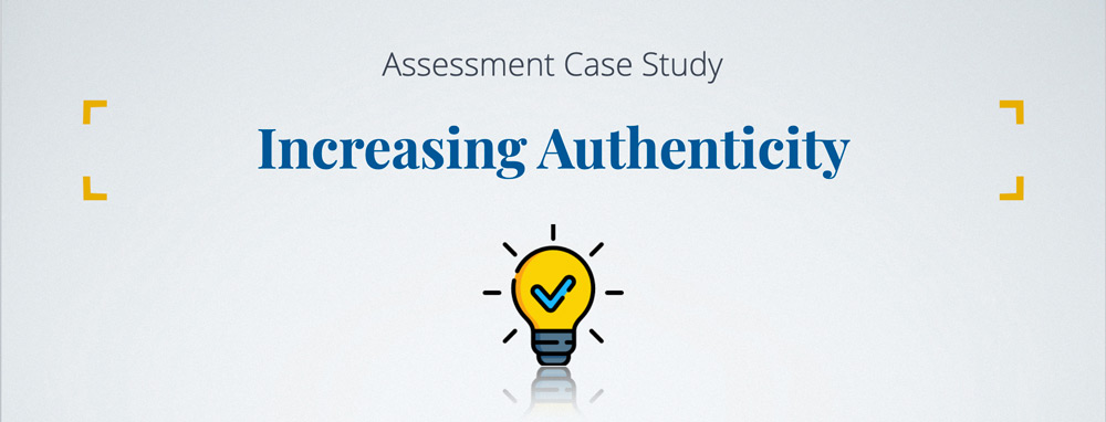 Banner image: Assessment Case Study - Increasing Authenticity