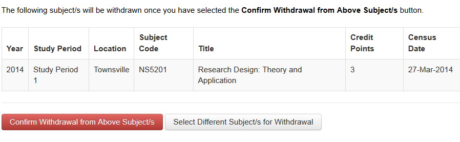 Screenshot showing confirmation that you are about to withdraw from the selected subject message and Confirm Withdrawal from Above Subject/s and Select Different Subject/s for Withdrawal buttons.
