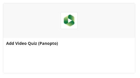 Add Video Quiz (Panopto)