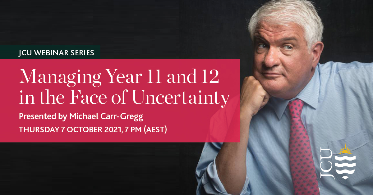JCU Webinar Series with Dr Michael Carr-Gregg on 7 October 2021 7pm