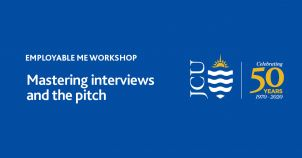 JCU Employability Workshop Series: Mastering Interviews and the Pitch image