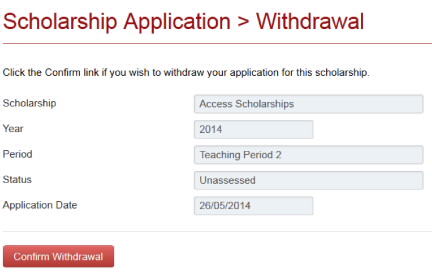 Screenshot Scholarship Application Withdrawal window used to confirm withdrawal